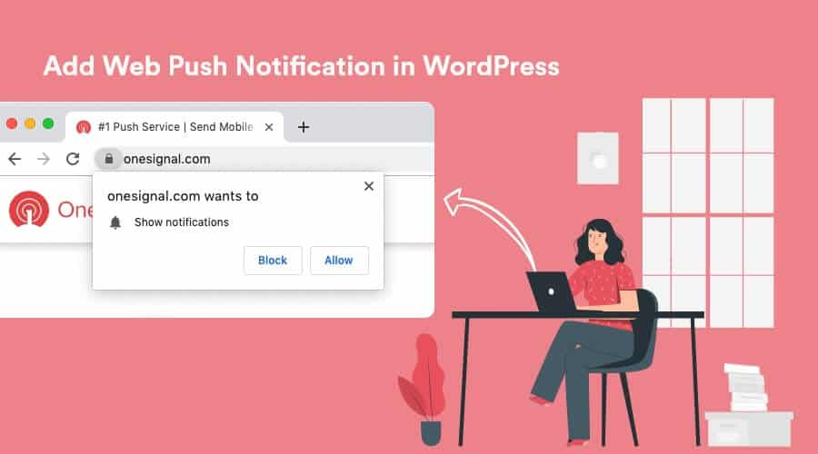 How to Add Web Push Notification to Your WordPress Site? (Step by Step) 25
