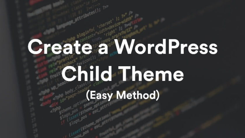 How to Create a WordPress Child Theme? 1
