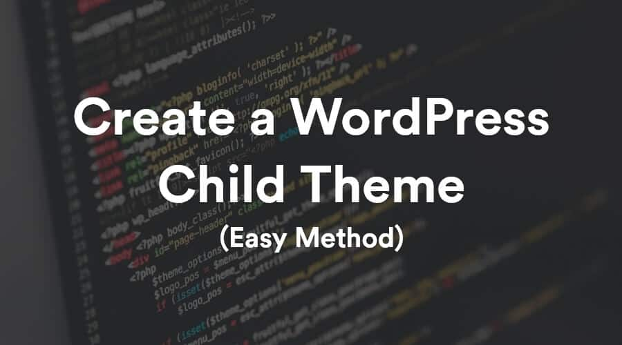 How to Create a WordPress Child Theme? 9