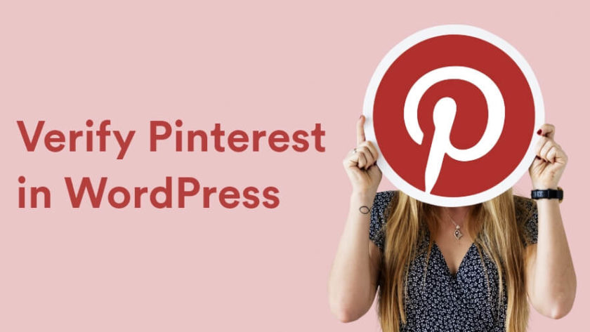 How to Verify Pinterest in WordPress: A Step by Step Guide (2019) 1