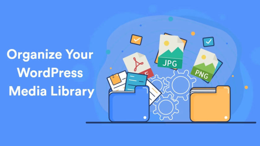 How To Organize Your WordPress Media Library 1