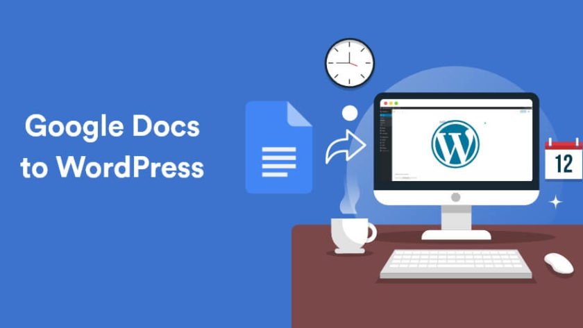 How To Publish Your Content From Google Docs To WordPress 1