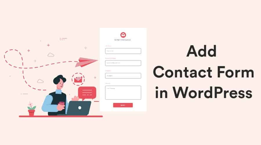 How to Add Contact Form in WordPress Site - Beginner's Guide 3