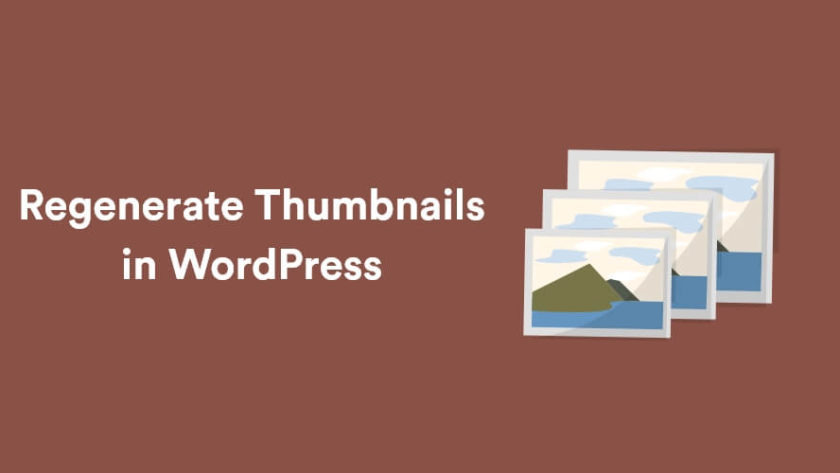 How to Regenerate Thumbnails in WordPress 1